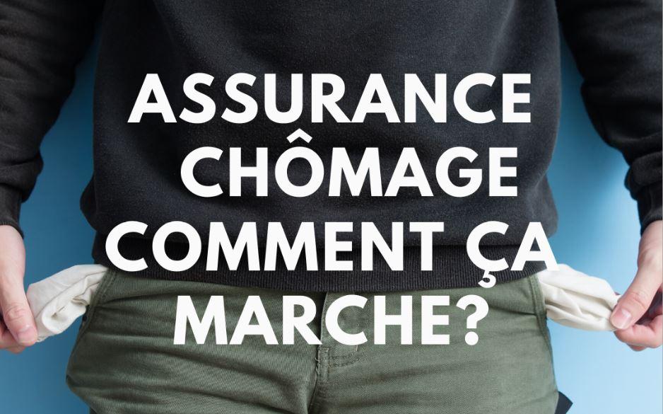 Assurance chômage – Comment ça marche ?