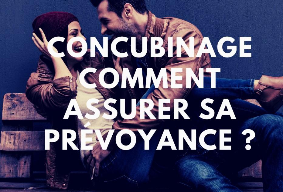 Comment assurer sa prévoyance en concubinage ?