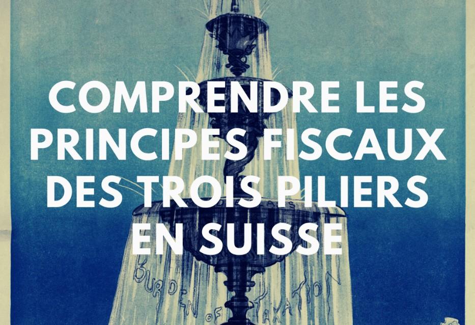 La fiscalité du premier, deuxième et troisième pilier
