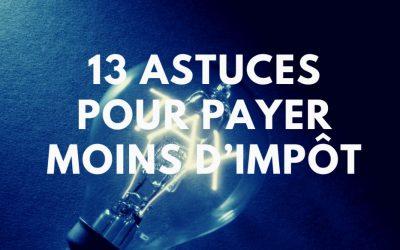 Fiduciaire – 13 astuces pour payer moins d'impôt