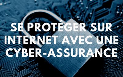 Se protéger sur internet avec une cyber-assurance